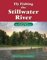 Fly Fishing the Stillwater River