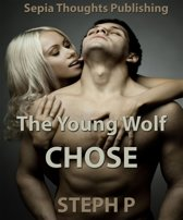 The Young Wolf Chose (Paranormal Erotica)