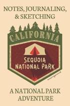 Notes Journaling & Sketching California Sequoia National Park