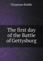 The First Day of the Battle of Gettysburg