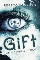 The Gift (Katie Corfield - Libro I)