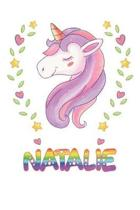 Natalie: Natalie Notebook Journal 6x9 Personalized Gift For Natalie Unicorn Rainbow Colors Lined Paper