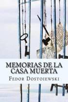 Memorias de la Casa Muerta (Spanish Edition)