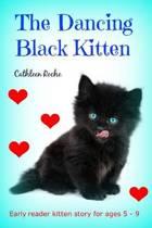 The Dancing Black Kitten