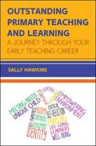 Outstanding Primary Teaching and Learning