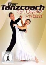 Der Tanzcoach - Fox, Discofox