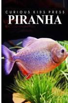Piranha - Curious Kids Press