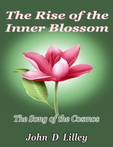 The Rise of the Inner Blossom: The Song of the Cosmos