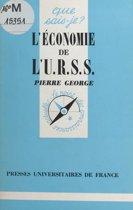 L'économie de l'U.R.S.S.