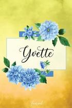 Yvette Journal: Blue Dahlia Flowers Personalized Name Journal/Notebook/Diary - Lined 6 x 9-inch size with 120 pages