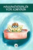 Massageverhalen voor kinderen