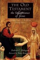 Old Testament and the Significance of Jesus