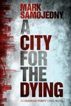 A City for the Dying