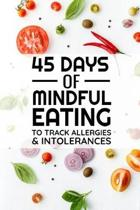 45 Days of Mindful Eating