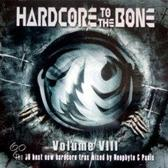 Hardcore To The Bone VIII