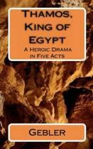 Thamos, King of Egypt