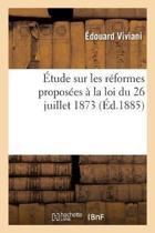 tude Sur Les R formes Propos es La Loi Du 26 Juillet 1873