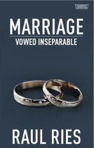 Marriage: Vowed Inseparable