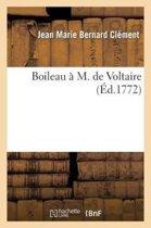 Boileau � M. de Voltaire