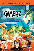 Gamerz 6 - Professionel
