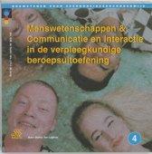 Bouwstenen gezondheidszorgonderwijs 4 - Menswetenschappen & communicatie en interactie in de verpleegkundige beroepsuitoefening