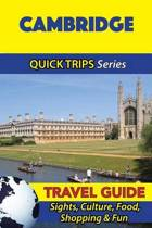 Cambridge Travel Guide (Quick Trips Series)