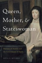Queen, Mother, and Stateswoman