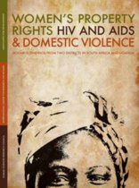 Women's Property Rights, HIV and AIDS and Domestic Violence