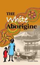 The White Aborigine