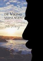 De viking verslagen - de strijd tegen alvleesklierkanker: een persoonlijk verhaal van een hecht gezin