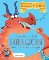 There Was An Old Dragon Who Swallowed A Knight