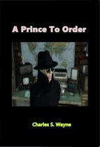 A Prince to Order