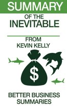 Summary of The Inevitable From Kevin Kelly