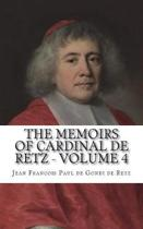 The Memoirs of Cardinal de Retz - Volume 4