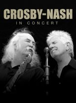 Crosby&Nash:In Concert