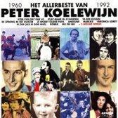 Het allerbeste van Peter Koelewijn 1960-1992