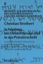 Schoepfung Bei Deuterojesaja Und in Der Priesterschrift