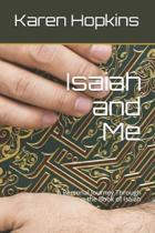 Isaiah and Me: A Personal Guide to the Book of Isaiah