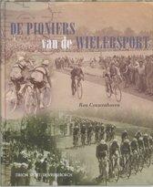 De Pioniers Van De Wielersport