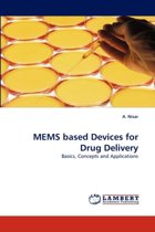 Mems Based Devices for Drug Delivery