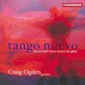 Tango Nuevo - Guitar music from around the globe / Craig Ogden