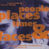 People, Places, Times And Faces
