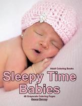 Adult Coloring Books Sleepy Time Babies: Life Escapes Adult Coloring Books 48 grayscale coloring pages of peacefully sleeping babies