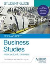 CCEA AS Unit 1 Business Studies Student Guide 1