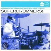 Superdrummers! ( Jazz Club )