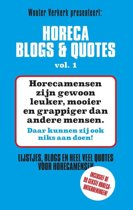 Horeca Blogs en Quotes 1 - Horeca Blogs en Quotes 1