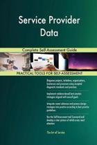 Service Provider Data Complete Self-Assessment Guide