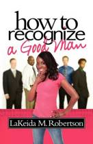 How to Recognize a Good Man