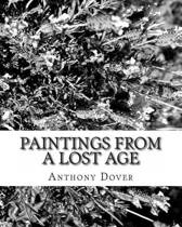 Paintings from a Lost Age
