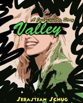 Valley - A Just Desserts Story